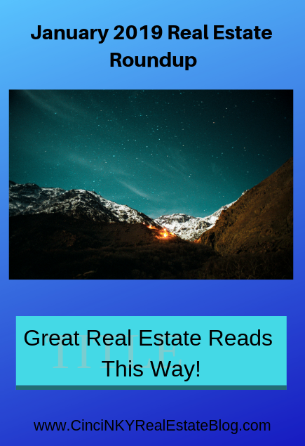 January 2019 Real Estate Roundup