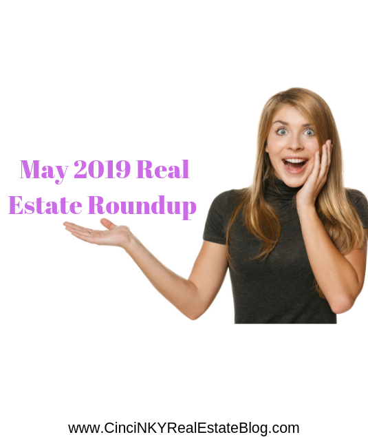 May 2019 Real Estate Roundup