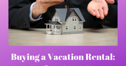 Buying a Vacation Rental: Tips for First-Time Investors