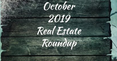 October 2019 Real Estate Roundup