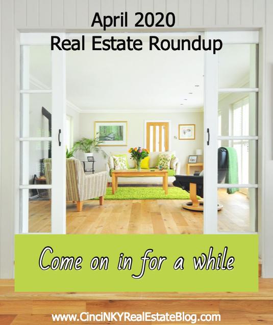 April 2020 Real Estate Roundup