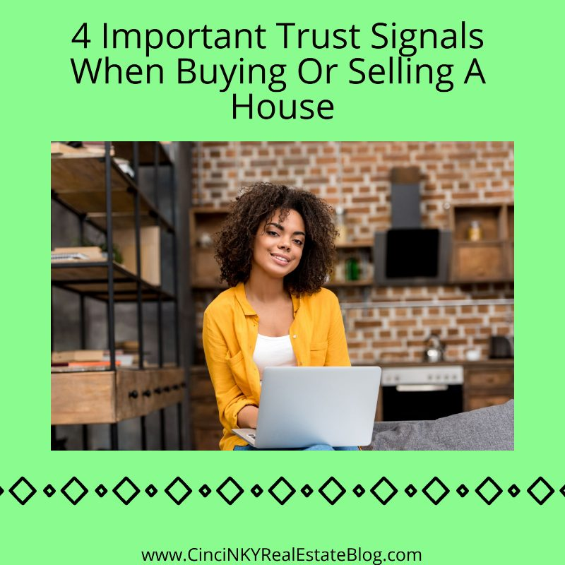 4 Important Trust Signals When Hiring A Real Estate Agent