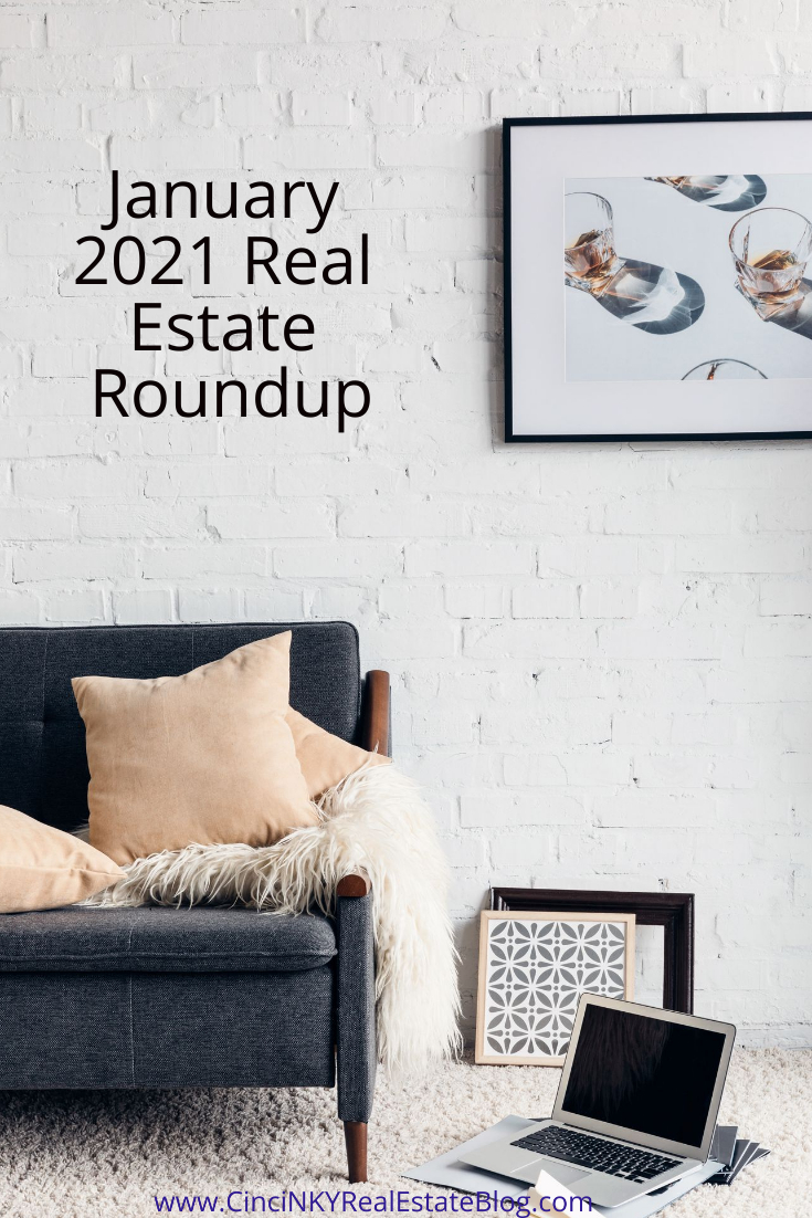 January 2021 Real Estate Roundup