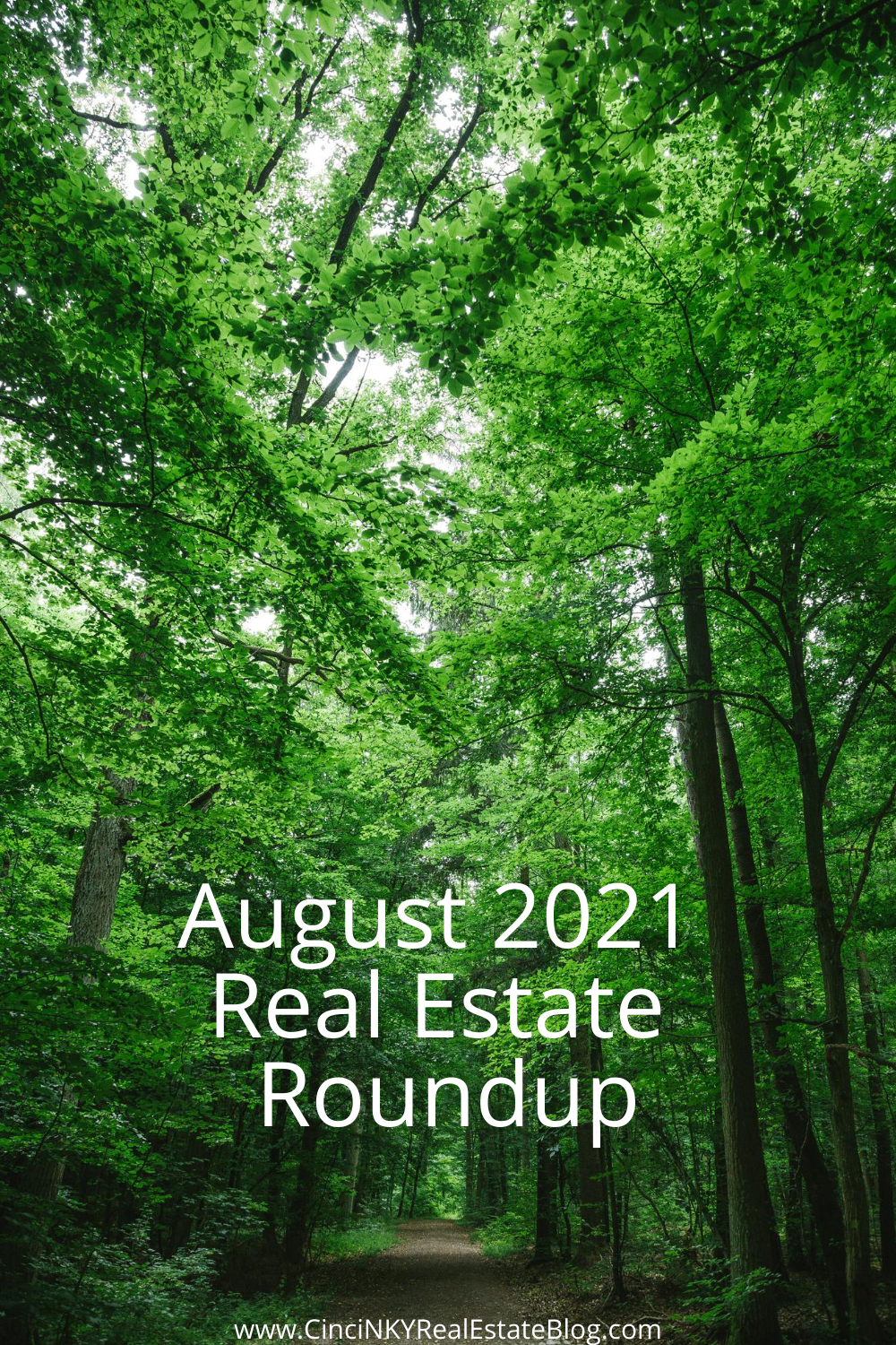 August 2021 Real Estate Roundup
