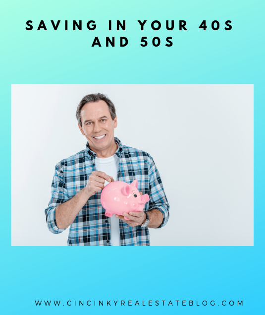 Saving in Your 40s and 50s