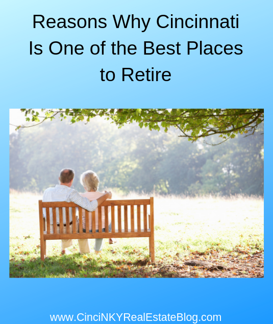 Reasons Why Cincinnati Is One of the Best Places to Retire