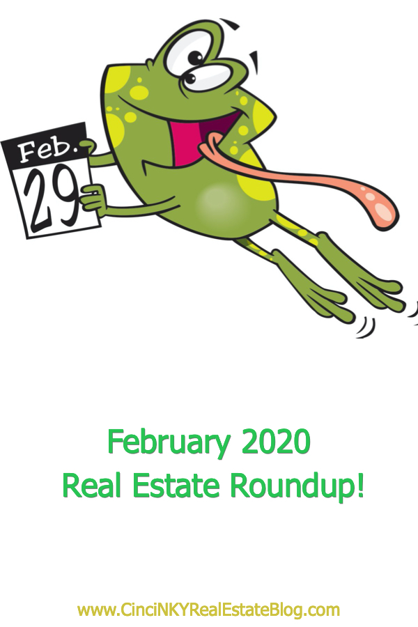 February 2020 Real Estate Roundup