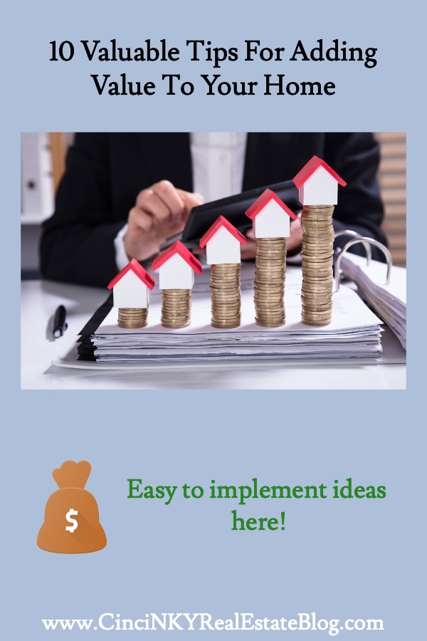10 Valuable Tips For Adding Value To Your Home