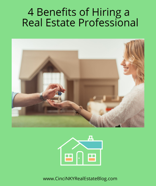 4 Benefits of Hiring a Real Estate Professional