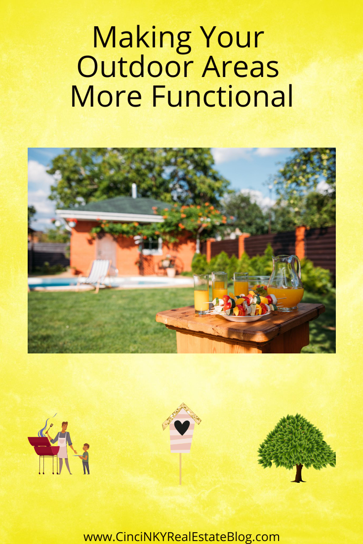 Making Your Outdoor Areas More Functional