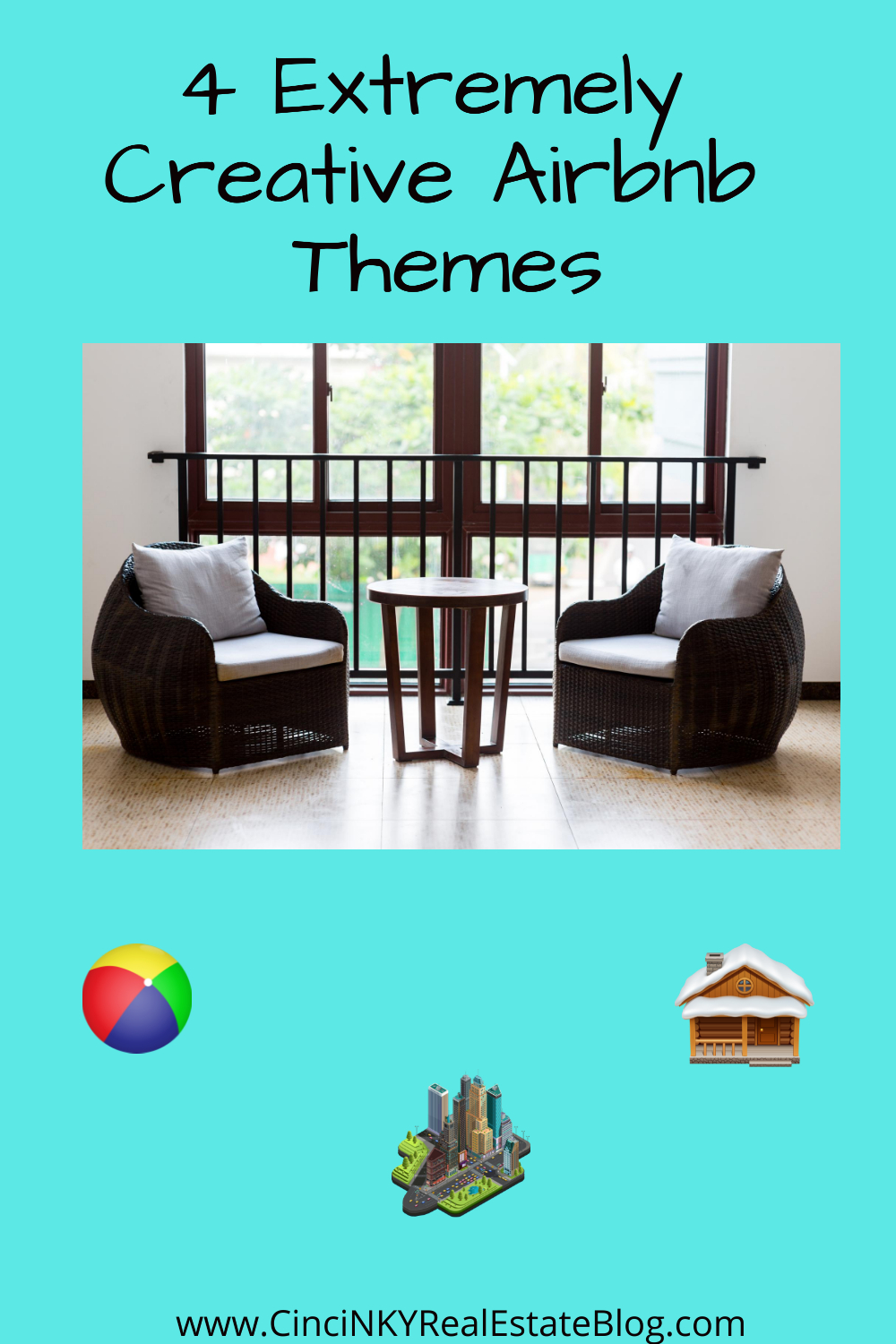 4 Extremely Creative Airbnb Themes
