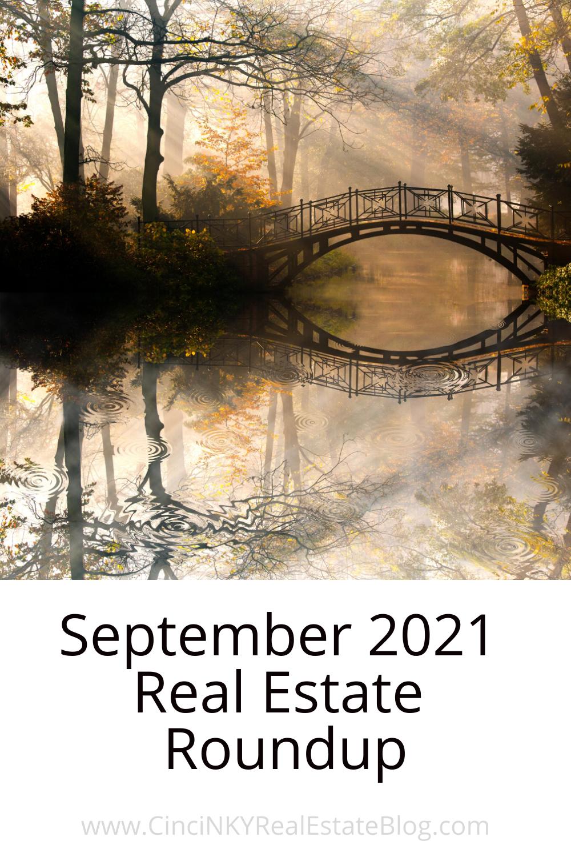 September 2021 Real Estate Roundup